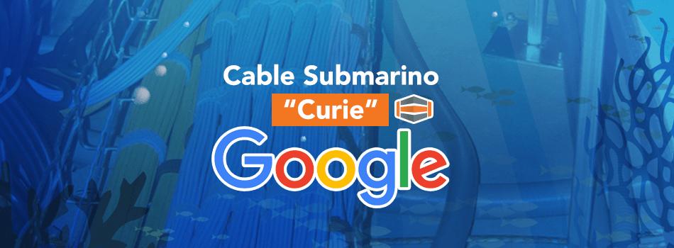 """Nuevo cable submarino """"Curie"""" de Google llegará hasta Sur América"""